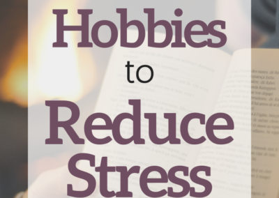 hobbies to reduce stress