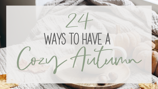 24 ways to have a cozy autumn - fatured image