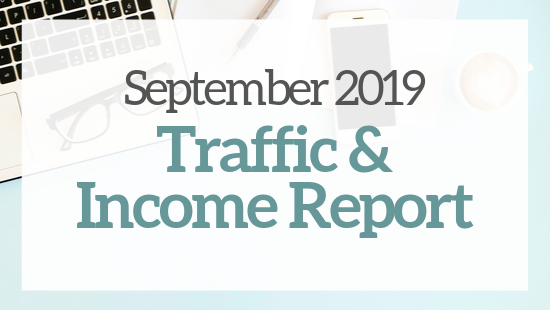 September 2019 Traffic & Income Report – My third month blogging