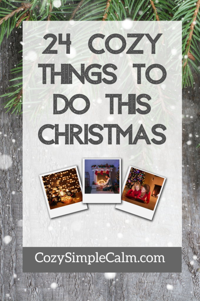 cozy things to do this christmas