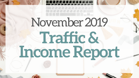 November 2019 Traffic & Income Report – My 5th month blogging