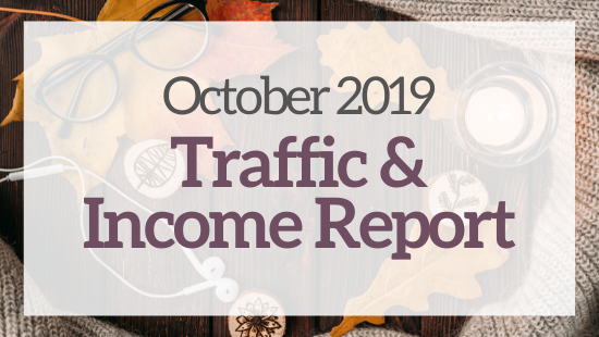 October 2019 Traffic & income report – My fourth month blogging