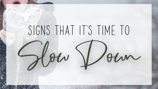 signs its time to slow down - featured image