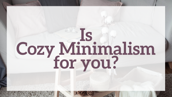 Is cozy minimalism for you?
