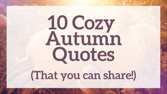 10 cozy autumn quotes
