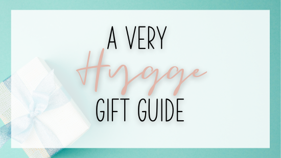 A Very Hygge Gift Guide