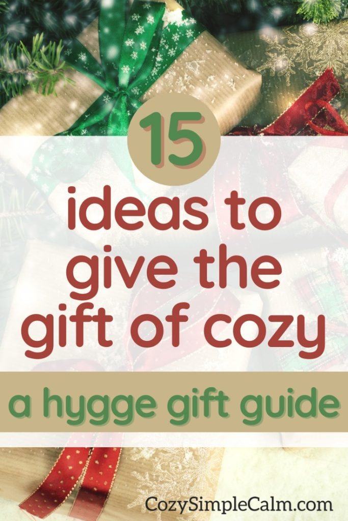 15 ideas to give the gift of cozy - pinterest image