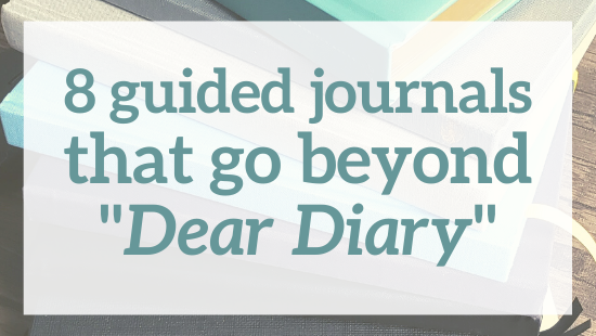 "8 guided journals that go beyond ""Dear Diary"""
