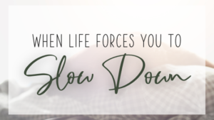 When life forces you to slow down - featured image